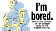 benefits of boredom